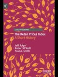The Retail Prices Index: A Short History