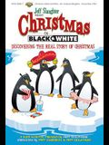 Christmas in Black & White Movement Demonstration: Discovering the Real Story of Christmas