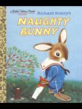 Richard Scarry's Naughty Bunny (Little Golden Book)