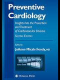 Preventive Cardiology: Insights Into the Prevention and Treatment of Cardiovascular Disease