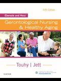 Ebersole and Hess' Gerontological Nursing & Healthy Aging, 5e