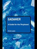 Gadamer: A Guide for the Perplexed