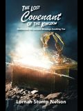 The Lost Covenant of the Kingdom: Rediscover the Ancient Blessings Awaiting You