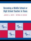 Becoming a Middle School or High School Teacher in Texas
