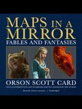 Maps in a Mirror: Fables and Fantasies