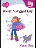 Rough & Rugged Lily (Young Women of Faith: Lily Series, Book 9)