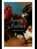 THE Aesop's Fables (Illustrated Edition): Amazing Animal Tales for Little Children