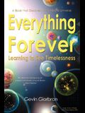 Everything Forever: Learning To See Timelessness