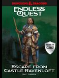 Dungeons & Dragons: Escape from Castle Ravenloft: An Endless Quest Book