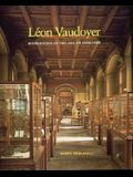 Leon Vaudoyer: Historicism in the Age of Industry