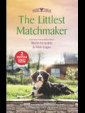 The Littlest Matchmaker: An Anthology