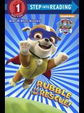 Rubble to the Rescue! (Paw Patrol) (Step into Reading)