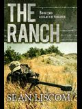The Ranch: A Legacy of Violence