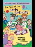 The Case of the Barfy Birthday, 4