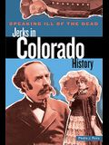 Speaking Ill of the Dead: Jerks in Colorado History, First Edition