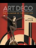 Miller's Art Deco: Living with the Art Deco Style