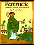 Patrick: Patron Saint of Ireland