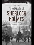 The Rivals of Sherlock Holmes: A Collection of Victorian-Era Detective Stories