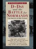A Traveller's Guide to D-Day and the Battle for Normandy