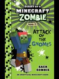 Diary of a Minecraft Zombie Book 15: Attack of the Gnomes