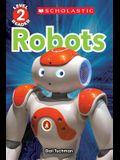 Robots (Scholastic Reader, Level 2)