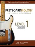 Fretboard Biology Comprehensive Guitar Program - Level 1