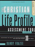 The Christian Life Profile Assessment Tool Workbook: Discovering the Quality of Your Relationships with God and Others in 30 Key Areas