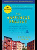 The Happiness Project, Tenth Anniversary Edition: Or, Why I Spent a Year Trying to Sing in the Morning, Clean My Closets, Fight Right, Read Aristotle,
