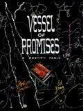 Vessel of Promises: A Bookish Fable