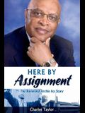 Here by Assignment: The Reverend Archie Ivy Story