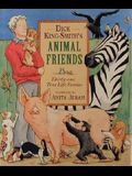 Dick King-Smith's Animal Friends: Thirty-one True Life Stories