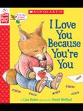 I Love You Because You're You (Storyplay Book)