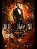 Blood Diamond: A Witch & Wolf Novel