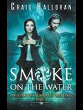 The Supernatural Bounty Hunter Files: Smoke on the Water (Book 4 of 10)