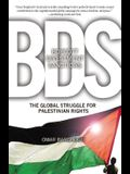 BDS: Boycott, Divestment, Sanctions: The Global Struggle for Palestinian Rights