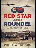 Red Star and Roundel: A Shared Century