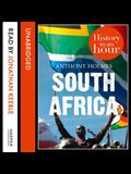 South Africa Lib/E: History in an Hour
