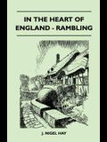 In the Heart of England - Rambling