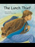 The Lunch Thief: A Story of Hunger, Homelessness and Friendship