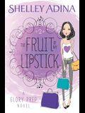 The Fruit of My Lipstick