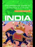 India - Culture Smart!, Volume 72: The Essential Guide to Customs & Culture