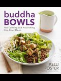Buddha Bowls: 100 Nourishing One-Bowl Meals