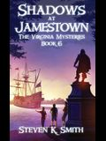 Shadows at Jamestown: The Virginia Mysteries Book 6