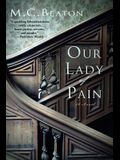 Our Lady of Pain: An Edwardian Murder Mystery
