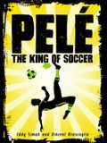 Pelé: The King of Soccer