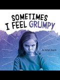 Sometimes I Feel Grumpy