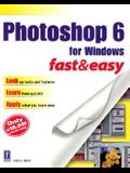 Photoshop 6 for Windows Fast & Easy