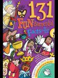 131 Fun-Damental Facts for Catholic Kids: Liturgy, Litanies, Rituals, Rosaries, Symbols, Sacraments and Sacred Scripture
