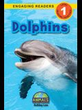 Dolphins: Animals That Make a Difference! (Engaging Readers, Level 1)