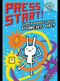 Super Rabbit Boy Powers Up! a Branches Book (Press Start! #2), 2: A Branches Book